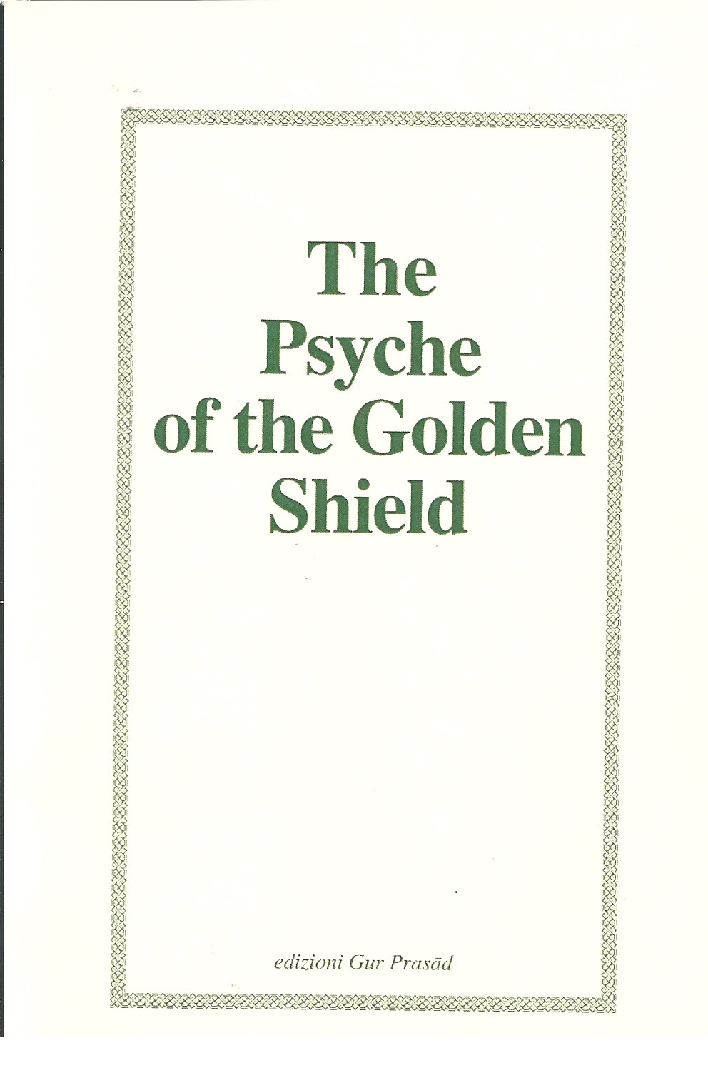 The_Psyche_of_the_Golden_Shield